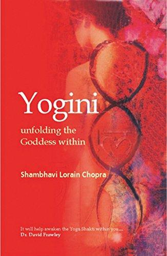 9788183280358: Yogini: Unfolding the Goddess Within