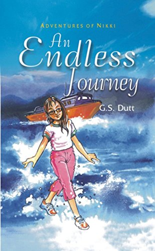Adventures of Nikki: An Endless Journey: G.S. Dutt