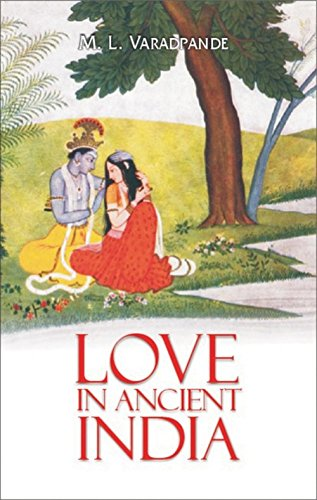 9788183280501: Love in Ancient India