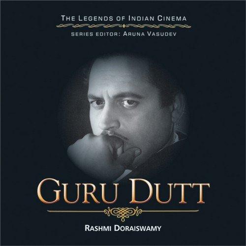 Guru Dutt: Rashmi Doraiswamy
