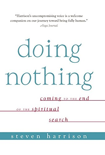 9788183281171: Doing Nothing Coming To The End Of The Spiritual Search 01 Edition