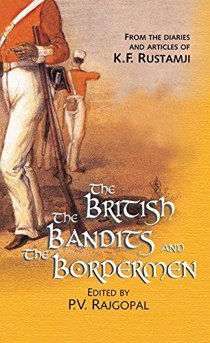 The British The Bandits and The Bordermen: P.V. Rajgopal (Ed.)