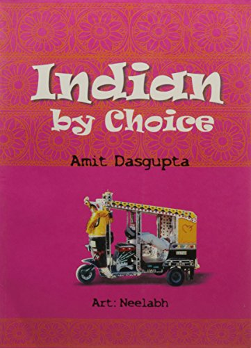 Indian By Choice: Amit Dasgupta