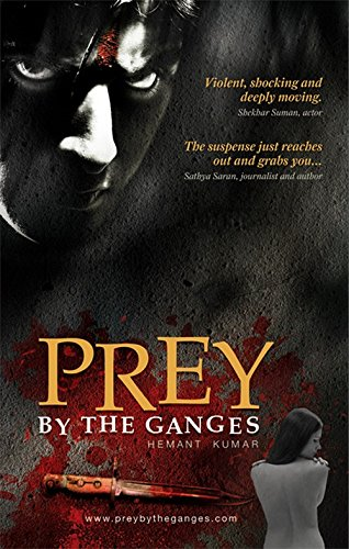 Prey by the Ganges: Hemant Kumar