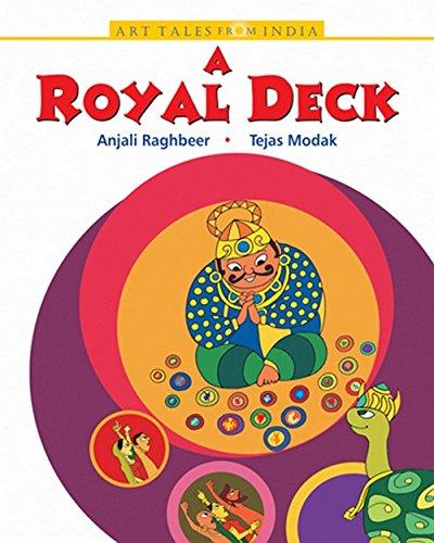 A Royal Deck: Anjali Raghbeer,Tejas Modak