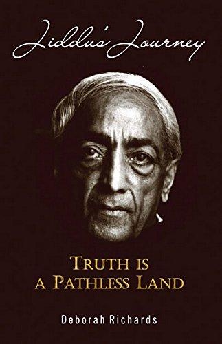 9788183282871: Jiddu's Journey: Truth is a Pathless Land