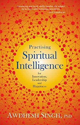9788183283243: Practising Spiritual Intelligence: For Innovation, Leadership and Happiness
