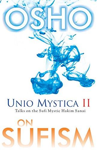Talks on the Sufi Mystic Hakim Sanai: Osho