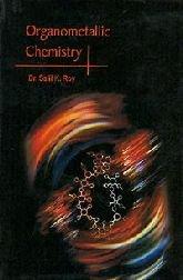 Organometallic Chemistry: Salil Kumar Roy