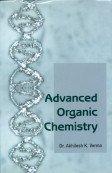 Advanced Organic Chemistry: Akhilesh K Verma