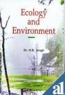 Ecology and Environment: H B Singh