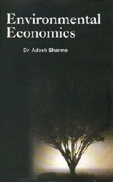 ENVIRONMENTAL ECONOMICS: ADESH SHARMA