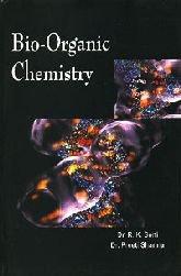 Bio Organic Chemistry: R K Soni