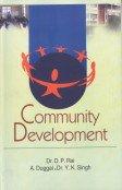 Community Development: D P Rai; A Duggal and Y K Singh