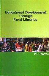 Educational Development Through Rural Libraries: Sharma, P.L.