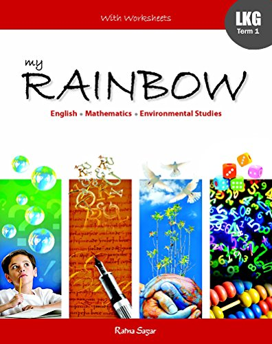 My Rainbow LKG Term 1: Kanuja Trupta Kaur