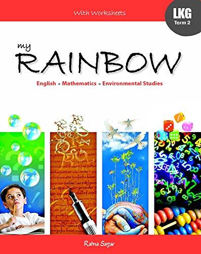 My Rainbow LKG Term 2: Kanuja Trupta Kaur