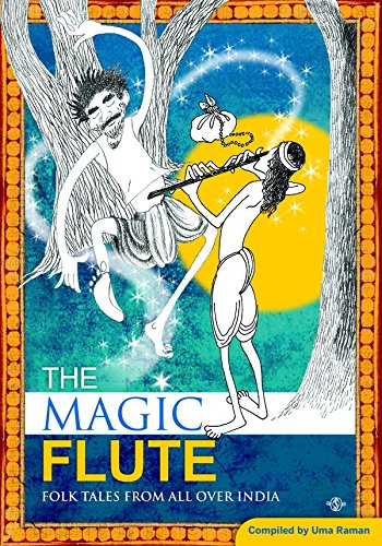 9788183329552: The Magic Flute: Folk Tales From All Over India