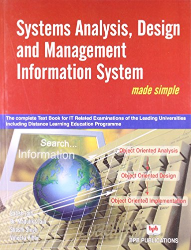 System Analysis, Design and Management Information System: Made Simple: Satish Jain