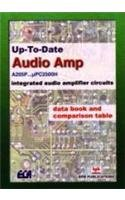 Up-To-Date Audio Amp (A205P.uPC2500H): Integrated audio amplifier: E.C.A