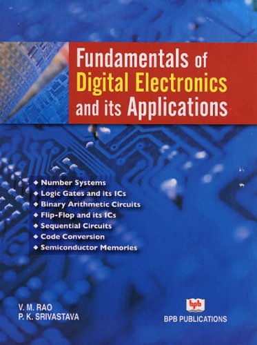 Fundamentals of Digital Electronics and its Applications: P.K. Srivastava,V.M. Rao