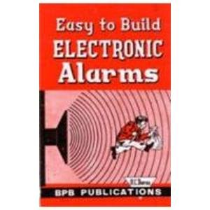 9788183330947: Easy to Build Electronic Alarms