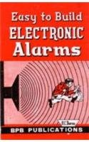 Easy to Build Electronic Alarms: M.C. Sharma