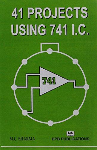 41 Projects Using 741 I.C.: M.C. Sharma