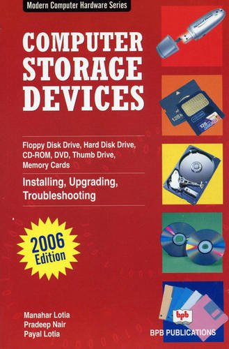 Modern Computer Storage Devices (Paperback): Manahar Lotia