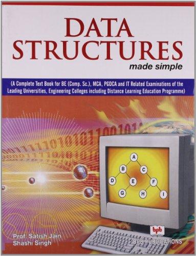 Data Structures: Made Simple: Satish Jain,Shashi Singh
