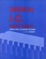 Digital I.C. Equivalents with Pin Connections: A.M. Hoebeek