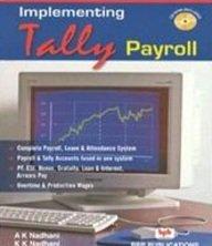 Implementing Tally Payroll: A.K. Nadhani,K.K. Nadhani