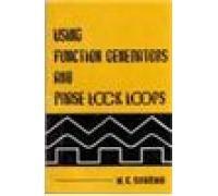 Using Function Generators and Phase Lock Loops: M.C. Sharma