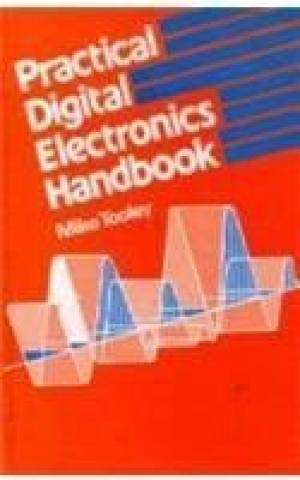 9788183331562: Practical Digital Electronics Handbook