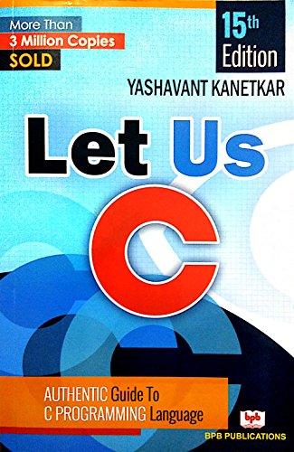 Let Us C - 15th Edition: Yashavant P. Kanetkar