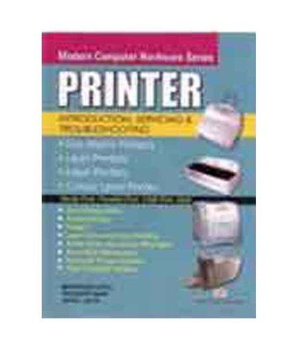 Printer: Introduction, Servicing and Troubleshooting (Paperback): Manahar Lotia, Pradeep