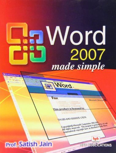 Word 2007: Made Simple: Satish Jain