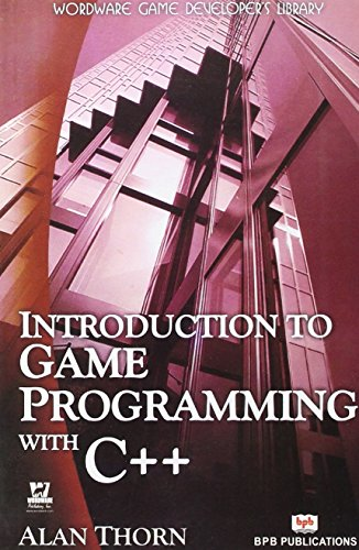 Introduction to Game Programming with C++: Alan Thorn
