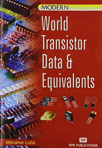 Modern World Transistor Data and Equivalents: M. Lotia