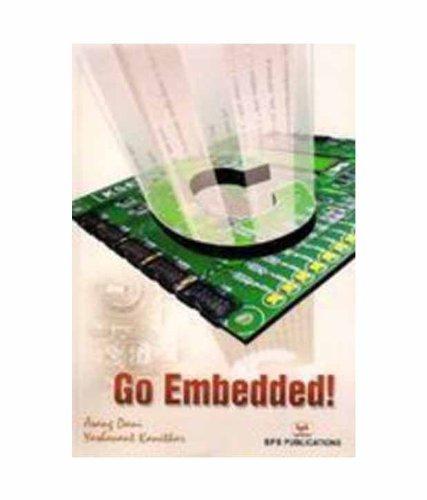 Go Embedded!: Asang Dani,Yashavant Kanetkar