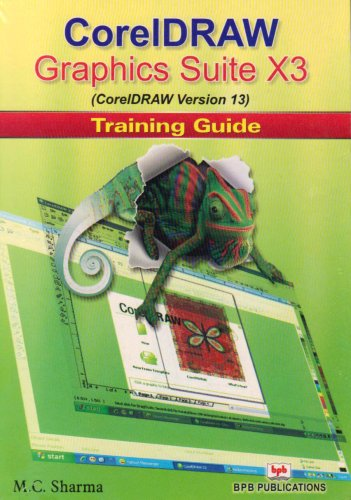 9788183332668: CorelDraw Graphics Suite X3 Training Guide