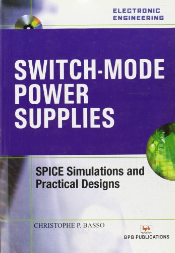 9788183332910: Switch-Mode Power Supplies: SPICE Simulations and Practical Designs