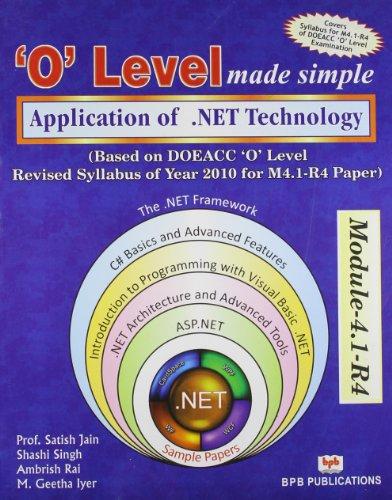 `O` Level Made Simple: Application of .NET Technology (Module-4.1-R4): Ambrish Rai,M. Geetha Iyer,...