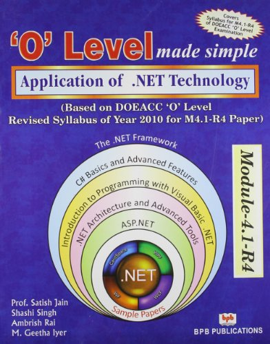 O` Level Made Simple: Application of .NET: Ambrish Rai,M. Geetha
