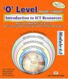 `O` Level Made Simple: Introduction to ICT Resources (Module-4.3): M. Geetha Iyer,Satish Jain,...