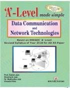 Data Communication and Network Technologies: Based on DOEACC `A` Level Revised Syllabus of Year ...