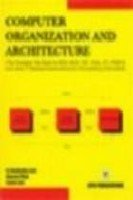 Computer Organization and Architecture (Semester III Computer: Satish Jain,Kratika