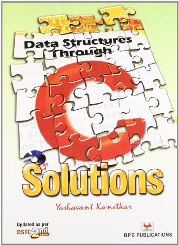 9788183333627: Data Structures Through C Solutions