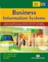 Business Information Systems: Satish Jain,Shalini Jain,Kratika