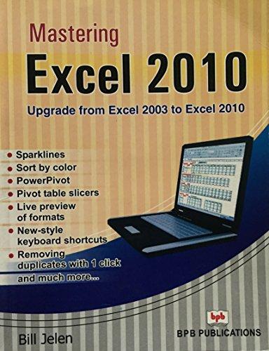 Mastering Excel 2010 (8183334040) by Bill Jelen